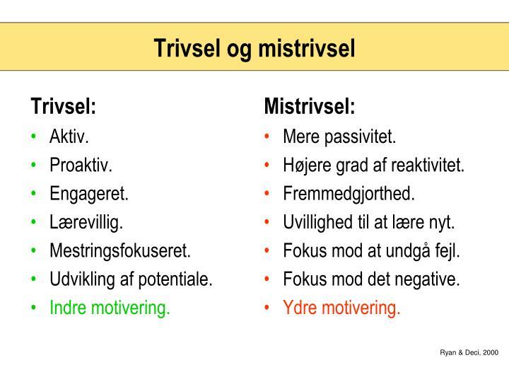 Trivsel: