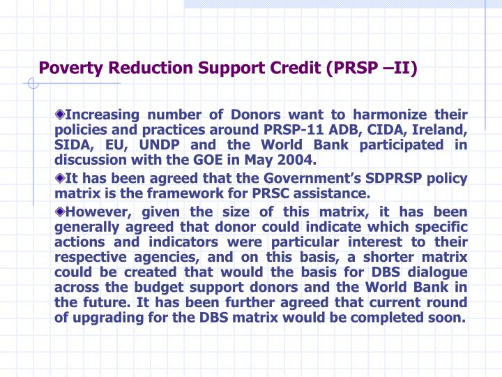 Poverty Reduction Support Credit (PRSP –II)