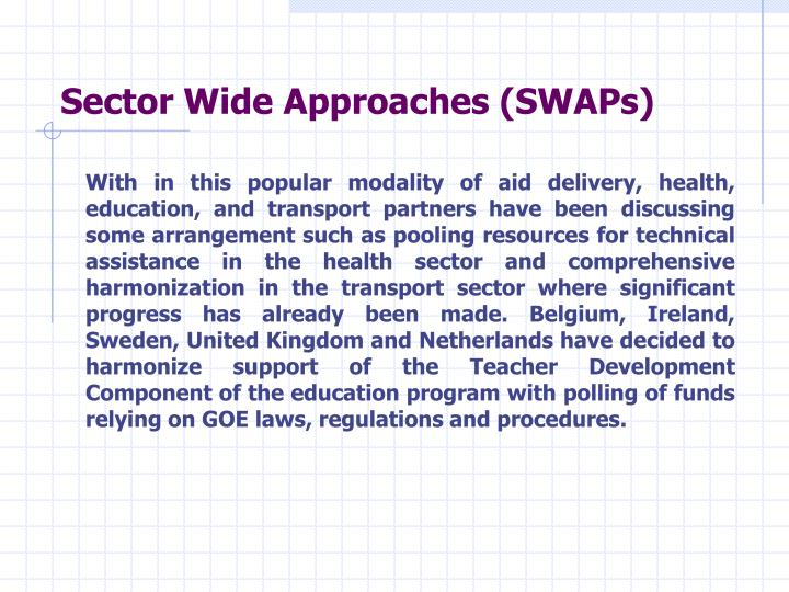 Sector Wide Approaches (SWAPs)