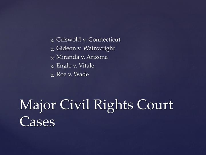 Major civil rights court cases
