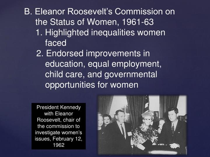 B. Eleanor Roosevelt's Commission on the Status of Women, 1961-63