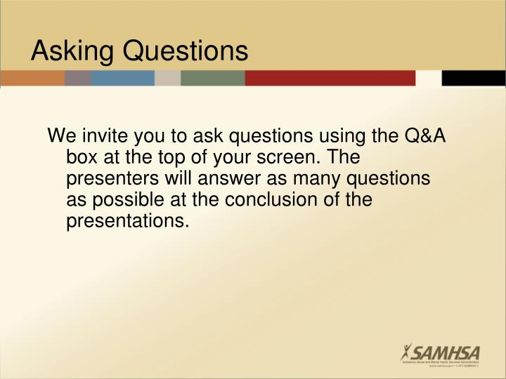 We invite you to ask questions using the Q&A box at the top of your screen. The presenters will answer as many questions as possible at the conclusion of the presentations.