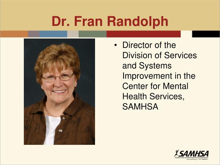 Dr. Fran Randolph
