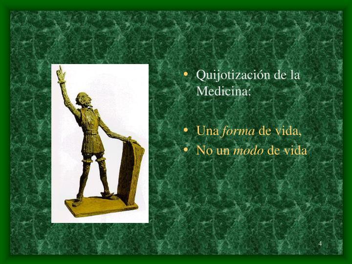 Quijotización de la Medicina: