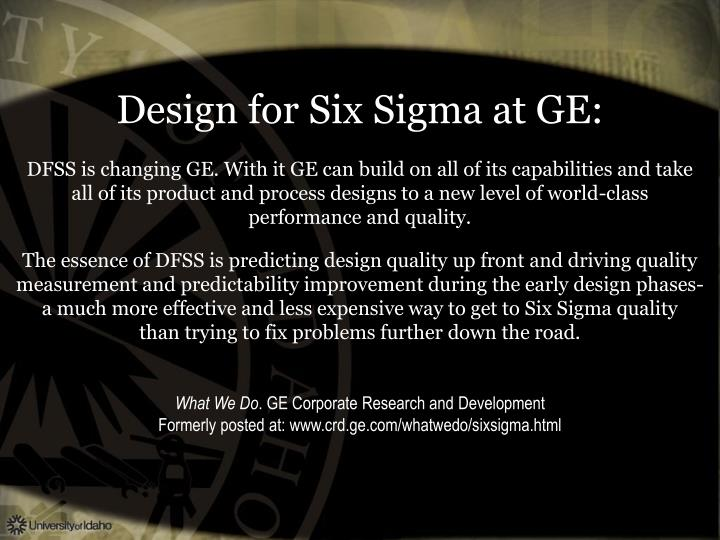 Design for Six Sigma at GE: