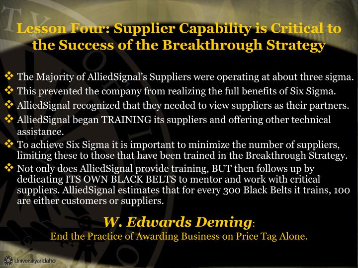 Lesson Four: Supplier Capability is Critical to the Success of the Breakthrough Strategy