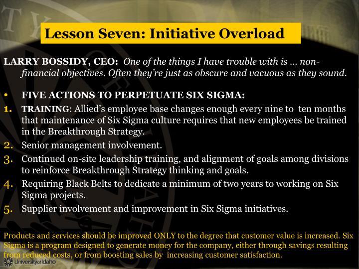 Lesson Seven: Initiative Overload