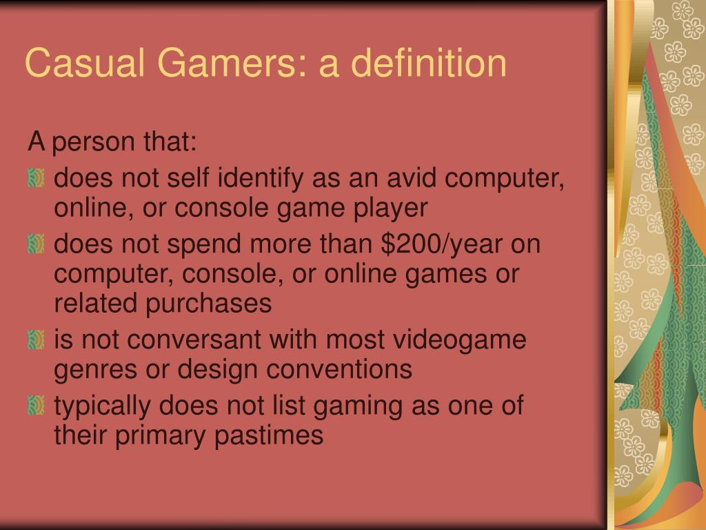 Casual Gamers: a definition