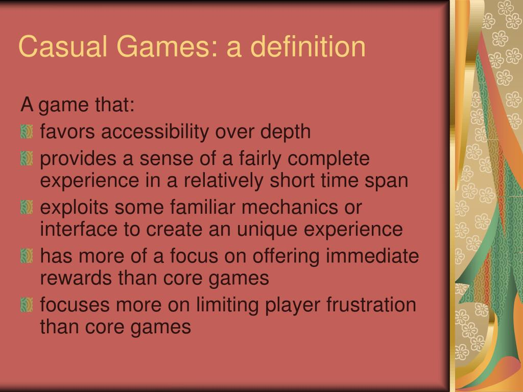 Casual Games: a definition