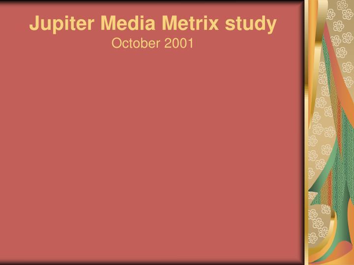 Jupiter media metrix study october 2001