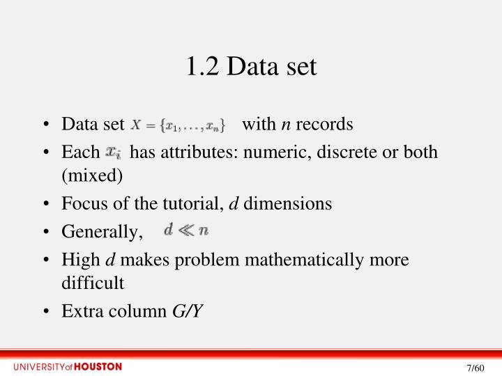 1.2 Data set