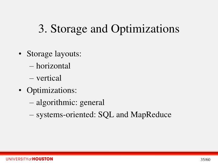 3. Storage and Optimizations