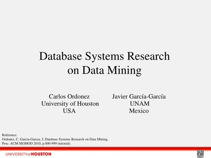 database systems research on data mining n.