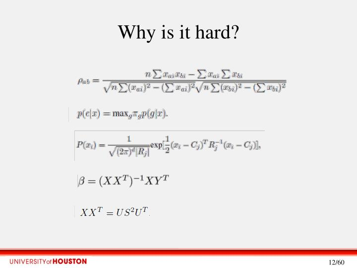 Why is it hard?