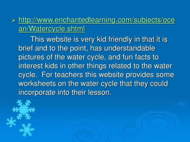 Ppt water cycle powerpoint presentation id1420353 httpenchantedlearningsubjectsoceanwatercycletmlhttp enchantedlearningsubjectsoceanwatercycletml ccuart Gallery