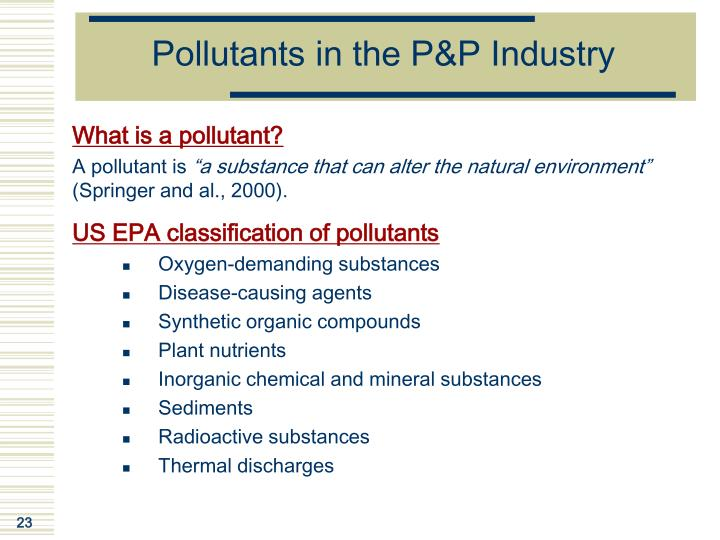 Pollutants in the P&P Industry