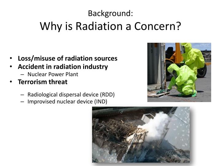Background why is radiation a concern