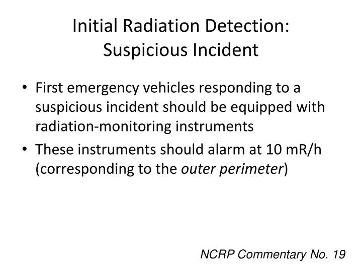 Initial Radiation Detection: