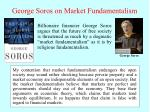 george soros on market fundamentalism23