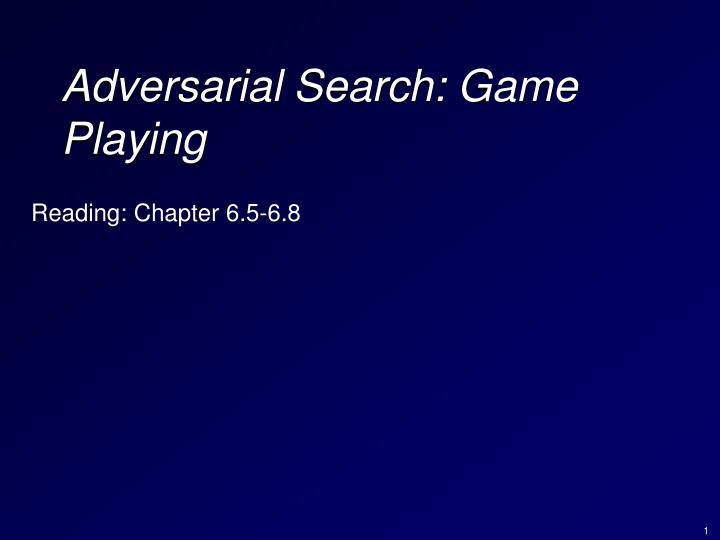 Adversarial search game playing