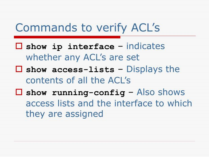 Commands to verify ACL's