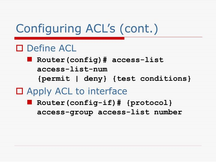 Configuring ACL's (cont.)