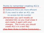points to remember creating acl s