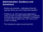 administration guidance and assistance