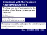 experience with the research assessment exercise