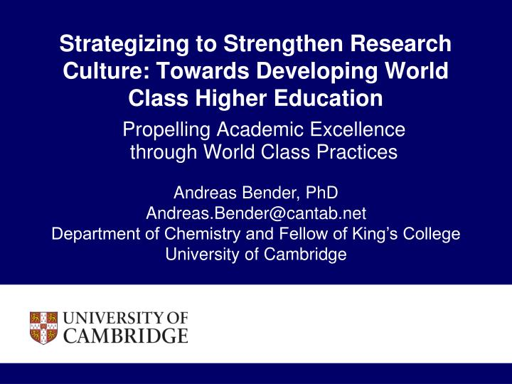 strategizing to strengthen research culture towards developing world class higher education