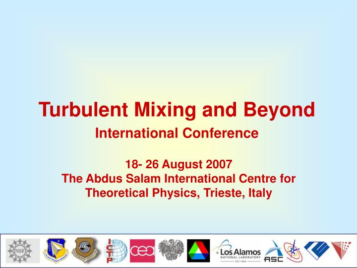 turbulent mixing and beyond international conference n.
