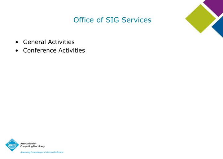 Office of sig services