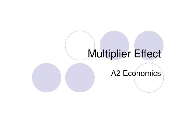 multiplier effect dubai Then, calculate the revised slope of the ae curve and the multiplier when you know that the imports and the marginal tax rate will reduce the slope of the ae curve 2 the multiplier effect of a change in government purchases consider a hypothetical closed economy.