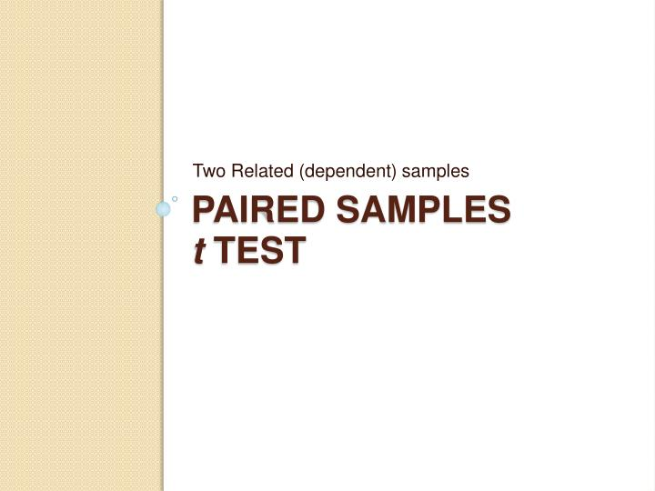 Two Related (dependent) samples