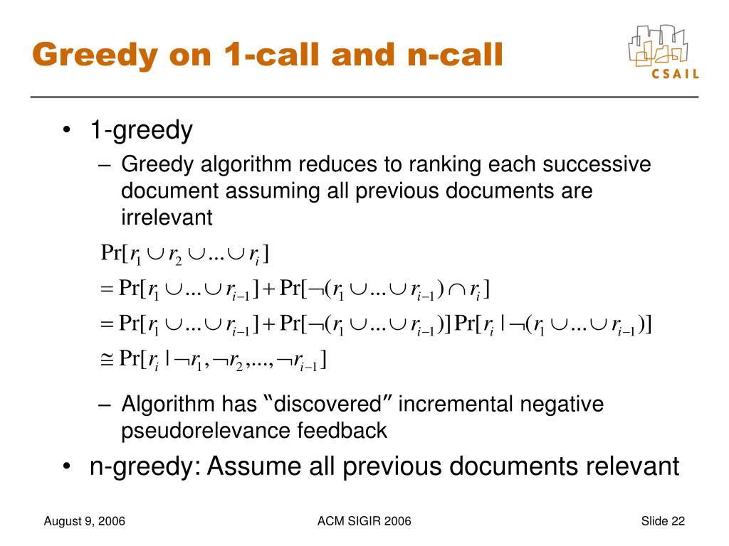 Greedy on 1-call and n-call