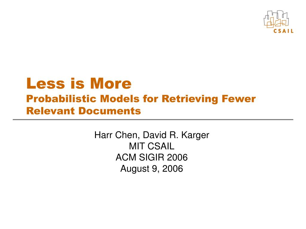 less is more probabilistic models for retrieving fewer relevant documents l.