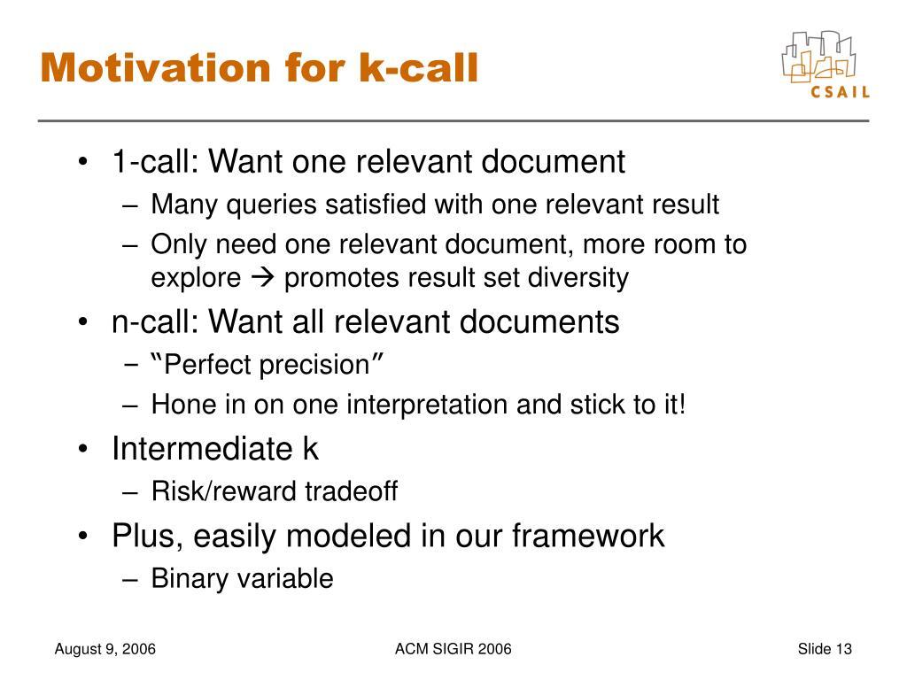Motivation for k-call