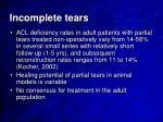 incomplete tears1