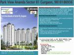 park view ananda sector 81 gurgaon 9810186936