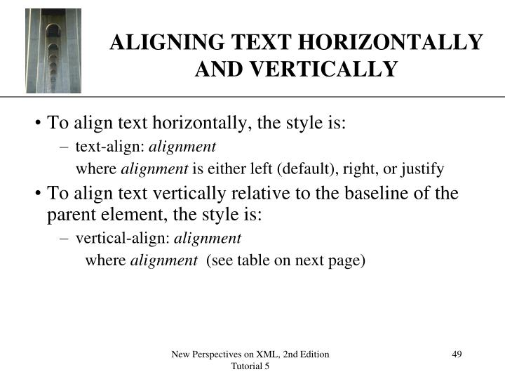 ALIGNING TEXT HORIZONTALLY AND VERTICALLY