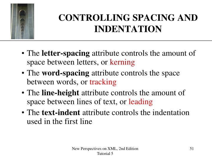 CONTROLLING SPACING AND INDENTATION