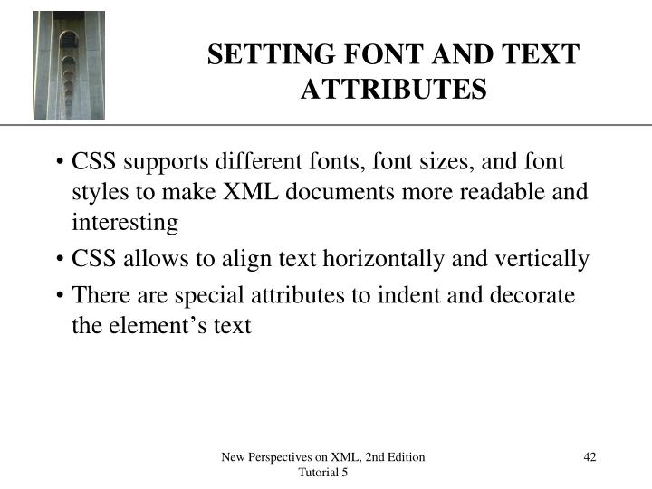 SETTING FONT AND TEXT ATTRIBUTES