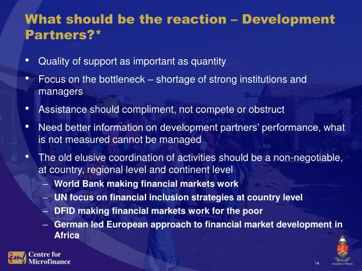 What should be the reaction – Development Partners?*