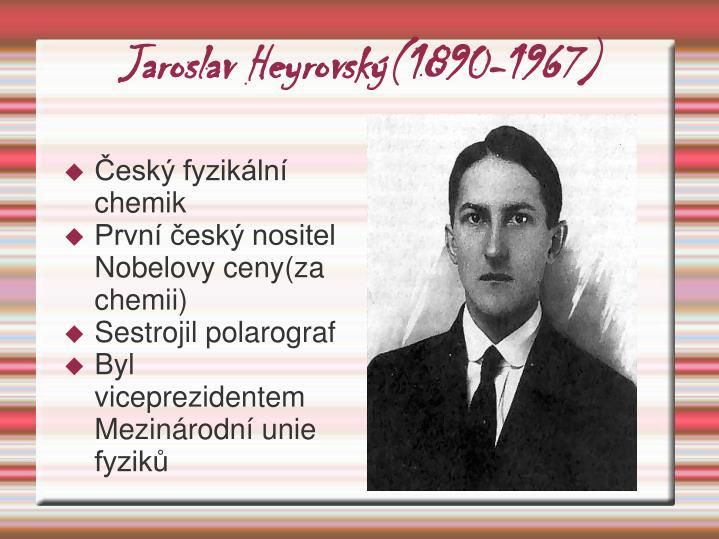Jaroslav Heyrovský(1890-1967)