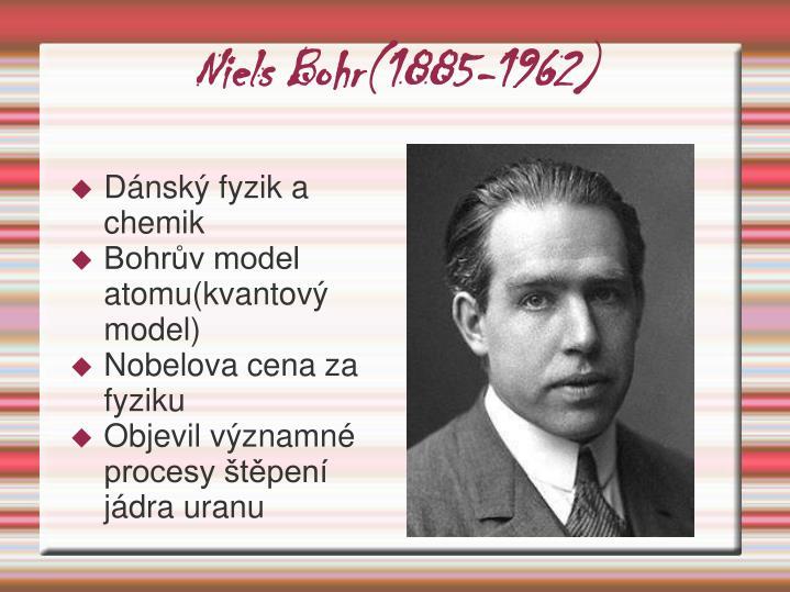 Niels Bohr(1885-1962)