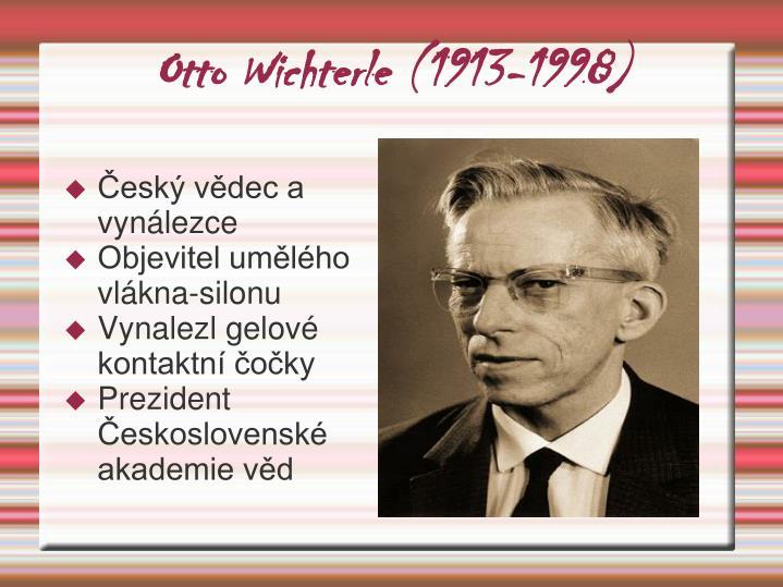 Otto Wichterle (1913-1998)