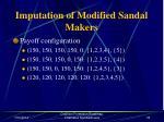 imputation of modified sandal makers