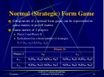 normal strategic form game14