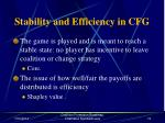 stability and efficiency in cfg