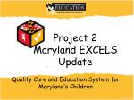 quality care and education system for maryland s children